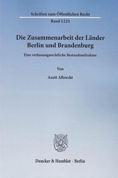 Die Zusammenarbeit der Länder Berlin und Brandenburg