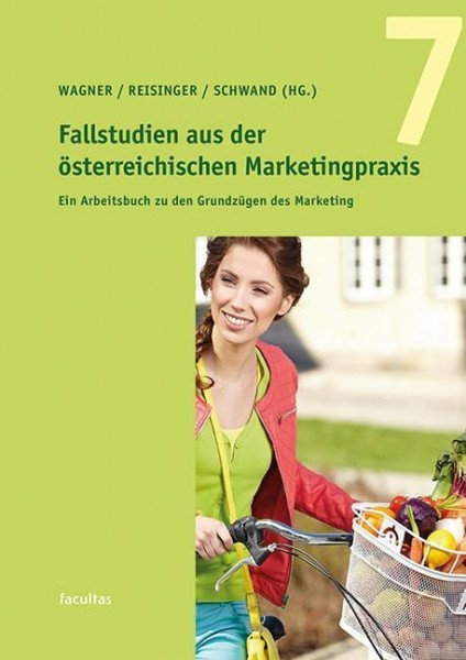 Fallstudien aus der österreichischen Marketingpraxis 7