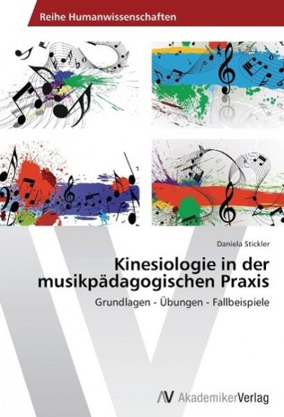 Kinesiologie in der musikpädagogischen Praxis