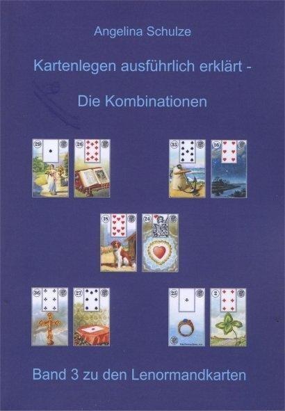 Kartenlegen ausführlich erklärt - Die Kombinationen