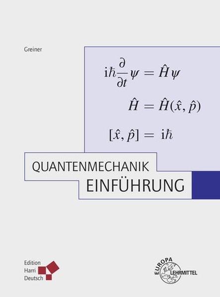 Quantenmechanik: Einführung