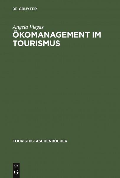 Ökomanagement im Tourismus