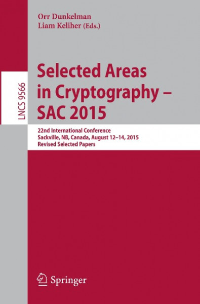 Selected Areas in Cryptography -- SAC 2015