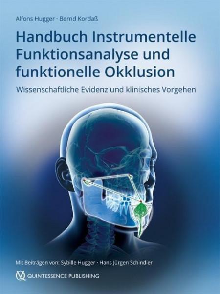 Handbuch Instrumentelle Funktionsanalyse und funktionelle Okklusion