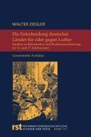 Die Entscheidung deutscher Länder für oder gegen Luther