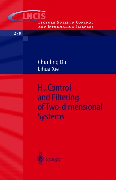 H_infinity Control and Filtering of Two-Dimensional Systems