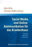 Social Media und Online-Kommunikation für das Krankenhaus