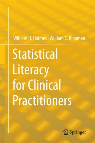 Statistical Literacy for Clinical Practitioners