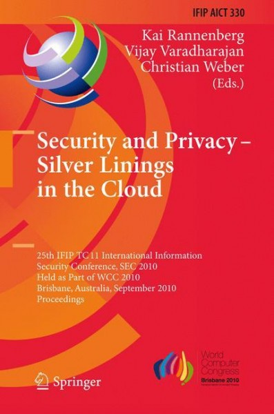 Security Privacy - Silver Linings in the Cloud