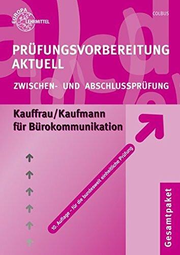 Prüfungsvorbereitung Aktuell. Kauffrau /Kaufmann für Bürokommunikation. Gesamtpaket
