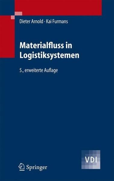 Materialfluss in Logistiksystemen (VDI-Buch)