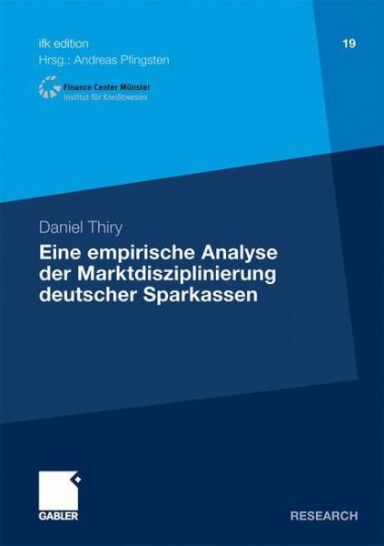 Eine empirische Analyse der Marktdisziplinierung deutscher Sparkassen