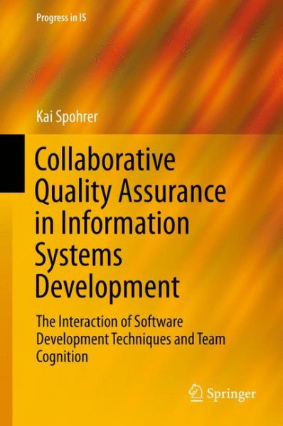 Collaborative Quality Assurance in Information Systems Development