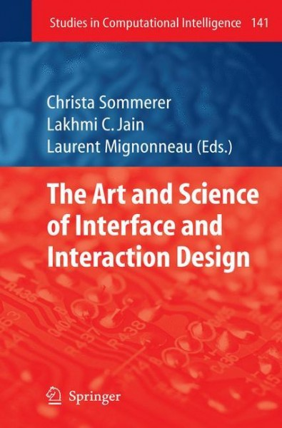 The Art and Science of Interface and Interaction Design