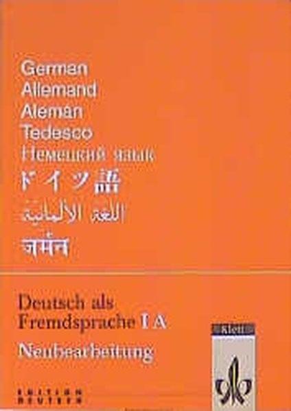 Deutsch als Fremdsprache, Tl.1A, Grundkurs, Neubearbeitung