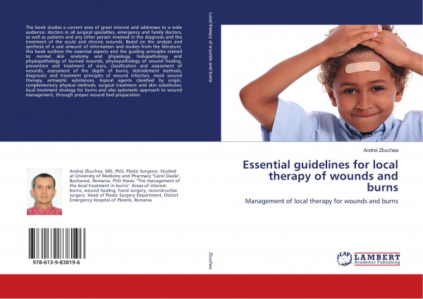 Essential guidelines for local therapy of wounds and burns