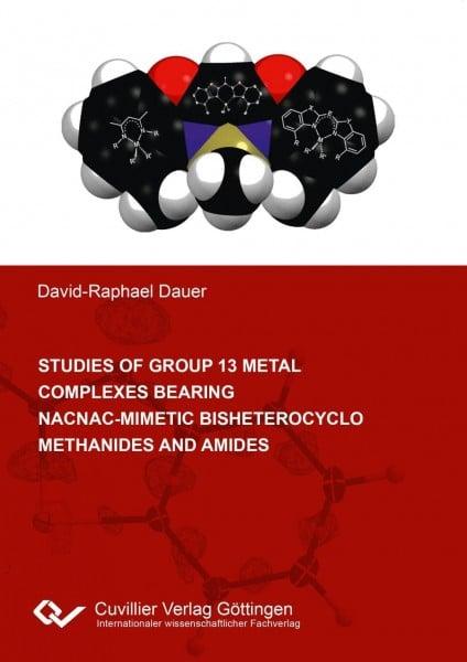 Studies of group 13 metal complexes bearing nacnac-mimetic bisheterocyclo methanides and amides