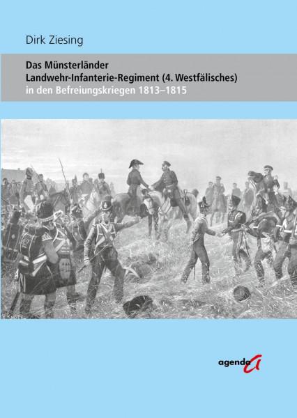 Das Münsterländer Landwehr-Infanterie-Regiment (4. Westfälisches)