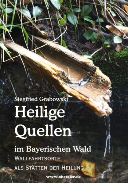 Heilige Quellen im Bayerischen Wald