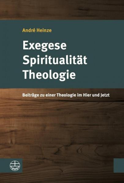 Exegese - Spiritualität - Theologie
