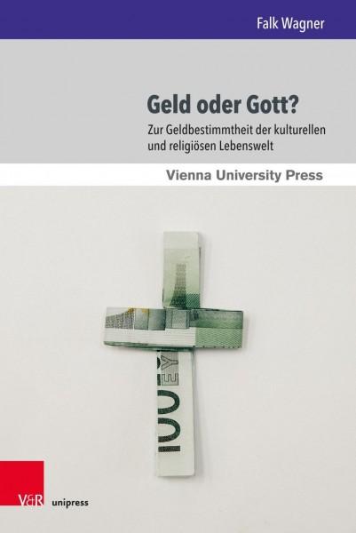Geld oder Gott?
