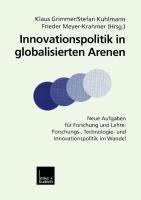 Innovationspolitik in globalisierten Arenen