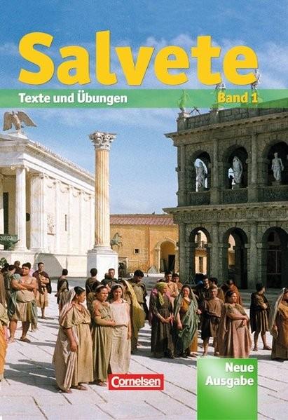 Salvete 1. Neue Ausgabe. Schülerbuch
