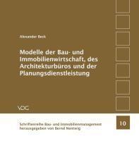 Modelle der Bauwirtschaft, des Architekturbüros und der Planungsdienstleistung