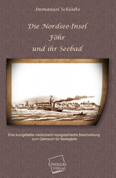 Die Nordsee-Insel Föhr und ihr Seebad