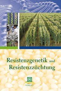 Resistenzgenetik und Resistenzzüchtung
