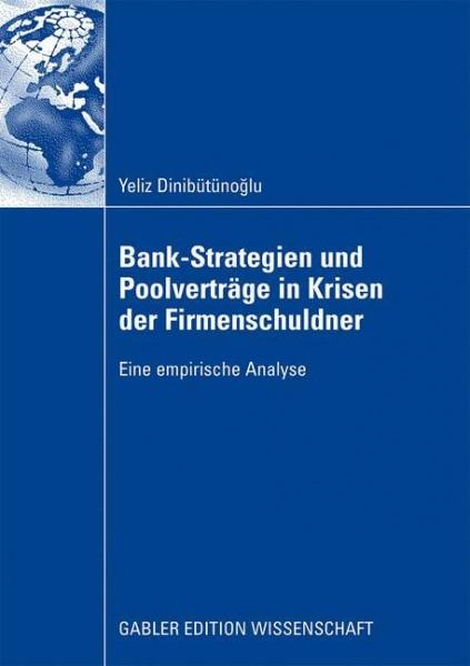 Bank-Strategien und Poolverträge in Krisen der Firmenschuldner