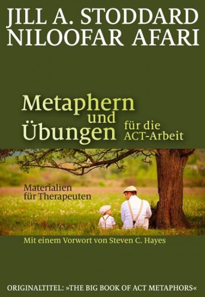 Metaphern und Übungen für die ACT-Arbeit