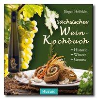 Sächsisches Wein-Kochbuch