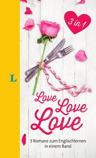 Langenscheidt Love ? Love ? Love - Lektüre in deutscher und englischer Sprache: 3 Romane zum Englis