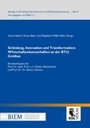Gründung, Innovation und Transformation: Wirtschaftswissenschaften an der BTU Cottbus