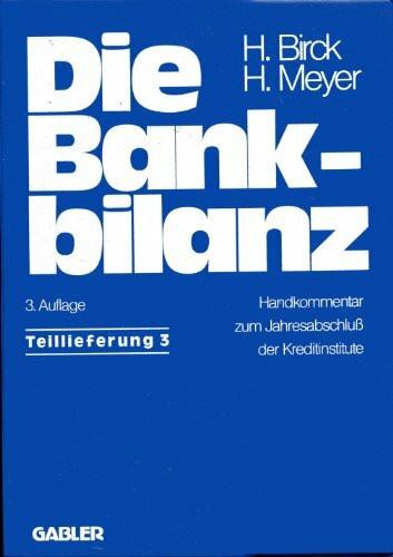 Die Bankbilanz. Teillieferung 3. Handkommentar zum Jahresabschluss der Kreditinstitute