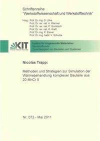 Methoden und Strategien zur Simulation der Wärmebehandlung komplexer Bauteile aus 20 MnCr 5