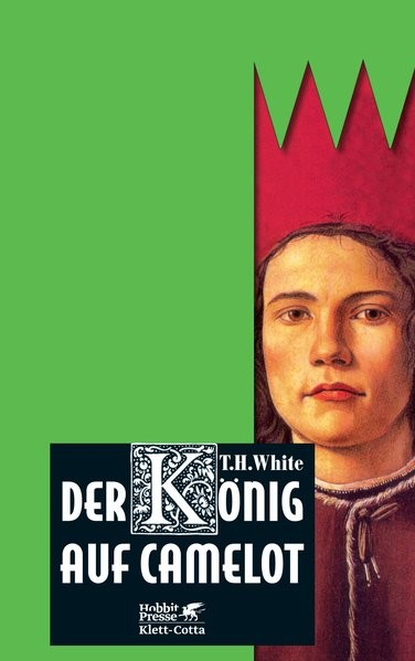 Der König auf Camelot: Erstes Buch: Das Schwert im Stein /Zweites Buch: Die Königin von Luft und Dun