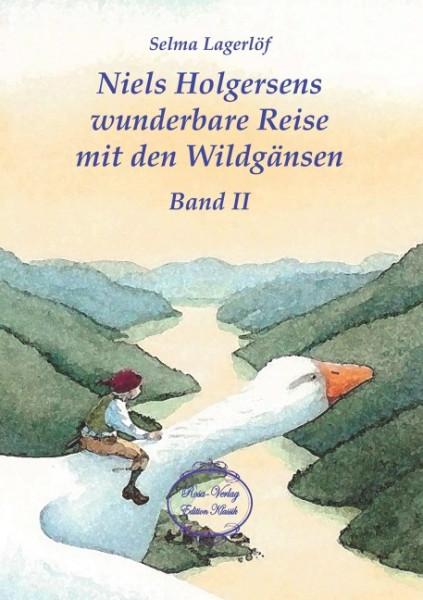 Niels Holgersens wunderbare Reise mit den Wildgänsen Band 2