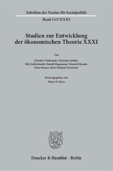 Studien zur Entwicklung der ökonomischen Theorie XXXI