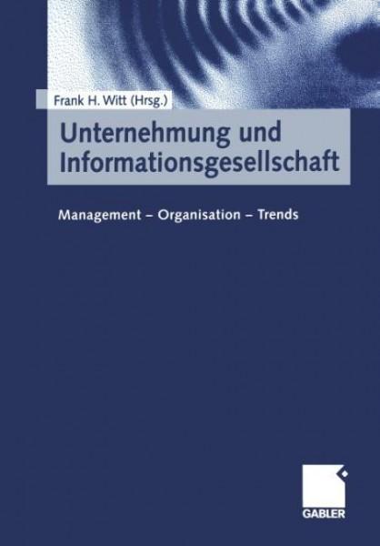 Unternehmung und Informationsgesellschaft