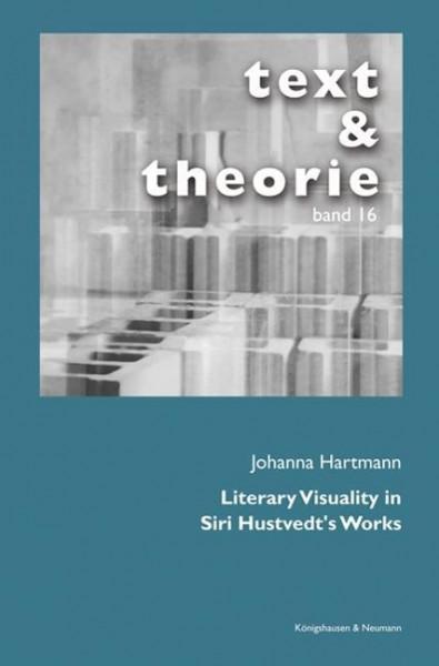 Literary Visuality in Siri Hustvedt's Works