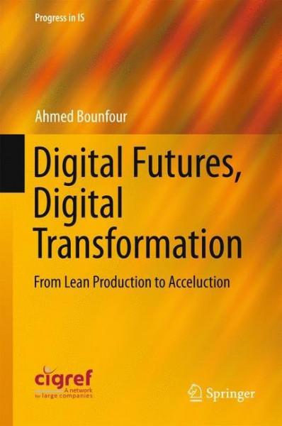 Digital Futures, Digital Transformation