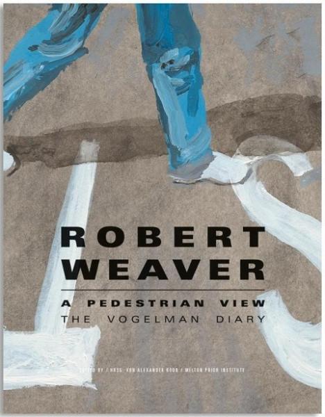 Robert Weaver - A pedestrian view