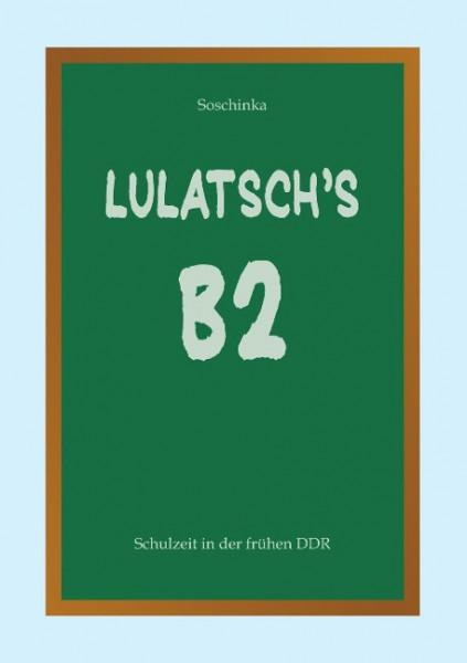 Lulatsch's B2