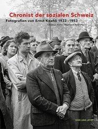Chronist der sozialen Schweiz