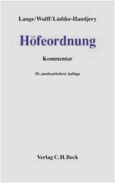 Höfeordnung: Für die Länder Hamburg, Niedersachsen, Nordrhein-Westfalen und Schleswig-Holstein. Komm