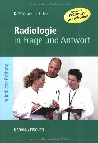 Radiologie in Frage und Antwort