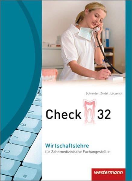Check 32 / für Zahnmedizinische Fachangestellte: Check 32: Wirtschaftslehre für Zahnmedizinische Fac