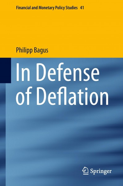 In Defense of Deflation
